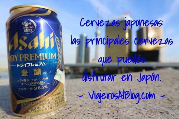 Cervezas japonesas_un recorrido por las principales cervezas que puedes beber y disfrutar en Japon_ViajerosAlBlog